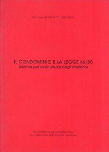 Il condominio e la legge 46/90