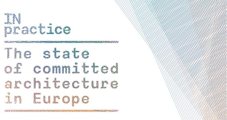IN practice – lo stato dell'Architettura di qualità in Europa