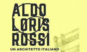 Aldo Loris Rossi – Un Architetto italiano – 24 agosto 2018