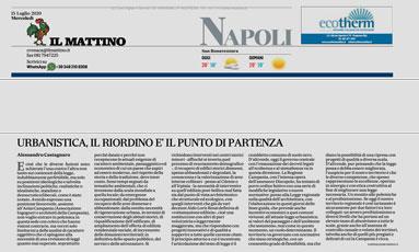 Urbanistica il riordino è il punto di partenza – Intervista ad Alessandro Castagnaro – Il Mattino 15/7/2020